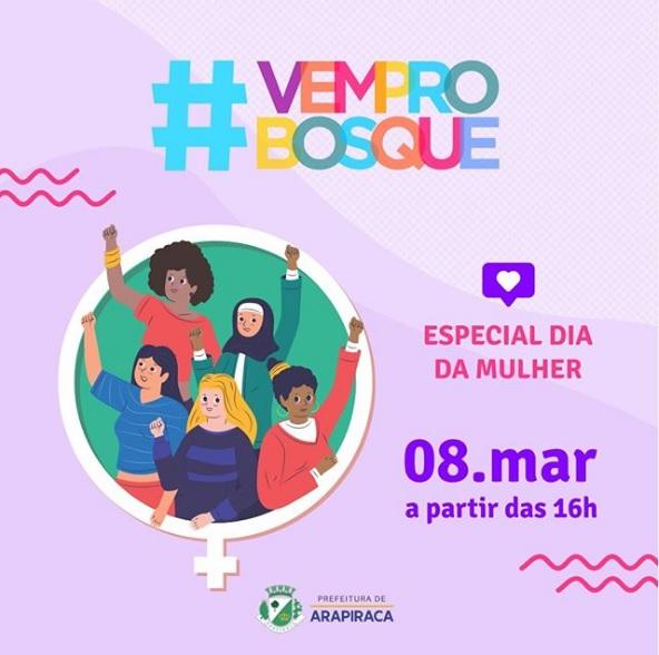 #VEMPROBOSQUE realizada edição especial do dia da mulher neste domingo